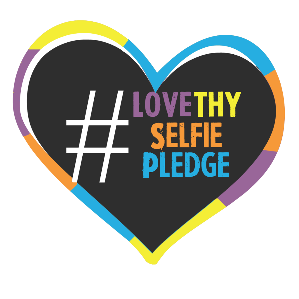 #LoveThySelfiePledge